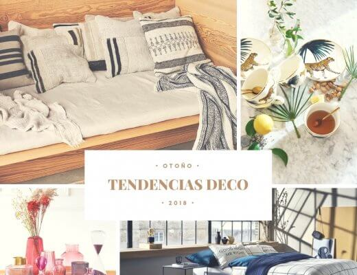 TENDENCIAS DECORATIVAS DEL OTOÑO 2018